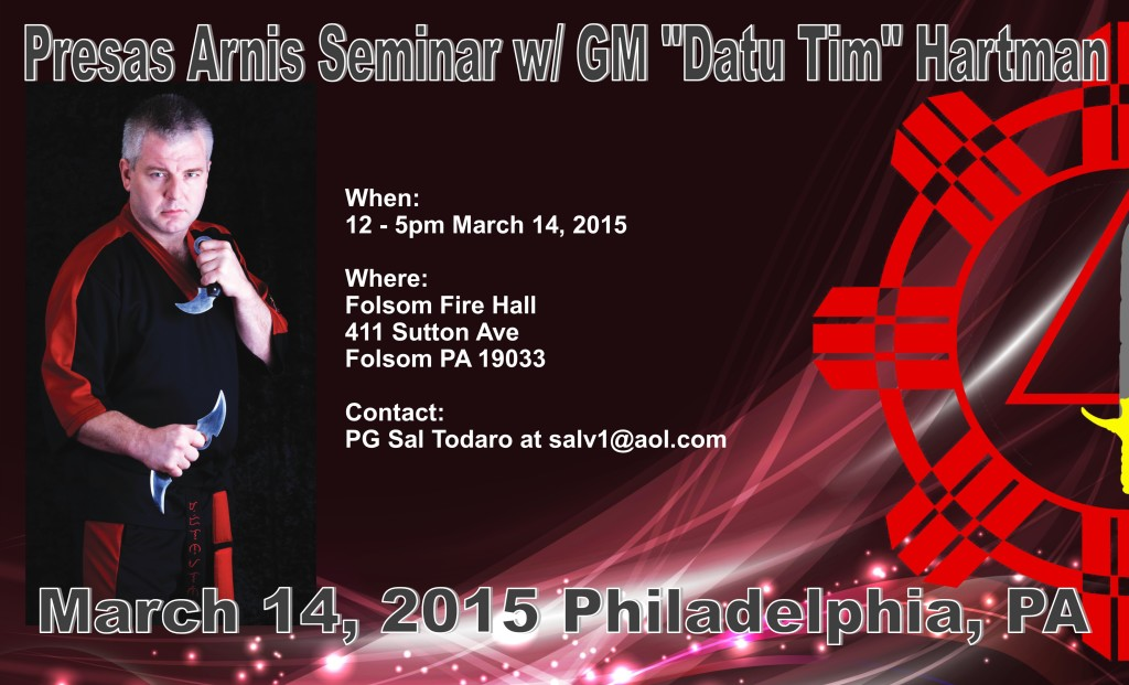 "Presas Arnis Seminar w/ GM ""Datu Tim"" Hartman @ Folsom Fire Company  | Folsom | Pennsylvania | United States"